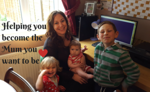 Become the Mum you want to be